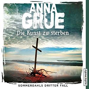 Die Kunst zu sterben (Sommerdahl 3) Audiobook