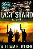 Last Stand: Patriots (Book 2)