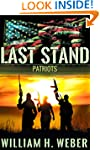 Last Stand: Patriots (Book 2)