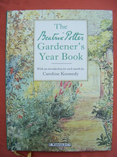 The Beatrix Potter Gardener's Yearbook (Beatrix Potter's Country World)
