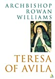 Teresa of Avila (0826473415) by Rowan Williams