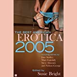 img - for The Best American Erotica 2005 (Unabridged Selections) book / textbook / text book