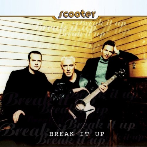 Scooter - Break It Up - Zortam Music