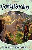 The Unicorn (Fairy Realm, Book 6) (0060095989) by Rodda, Emily