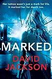Marked (Callum Doyle Book 3)