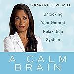 A Calm Brain   Gayatri Devi