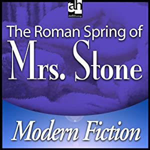 The Roman Spring of Mrs. Stone | [Tennessee Williams]