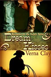 Dream Kisses (Romance on the Ranch Series #1)