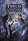 Touch: Queen of the Dead, Book Two (Queen of the Dead Trilogy)