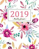 2019 Monthly Planner: A Year | 12 Month | January 2019 to December 2019 For To do list Journal Notebook Planners And Academic Agenda Schedule weekly monthly Calendar planner (Volume 1)