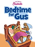 Cinderella: Bedtime for Gus (Disney Storybook Collections)
