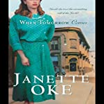 When Tomorrow Comes: Canadian West, Book 6 | Janette Oke