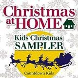 Christmas at Home: Kids Christmas Free Sampler