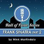 Frank Sinatra (Part 2) Radio/TV von Wink Martindale Gesprochen von: Wink Martindale