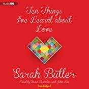 Ten Things I've Learnt about Love | [Sarah Butler]
