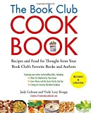 img - for The Book Club Cookbook, Revised Edition: Recipes and Food for Thought from Your Book Club's FavoriteBooks and Authors by Judy Gelman (2012-03-01) book / textbook / text book