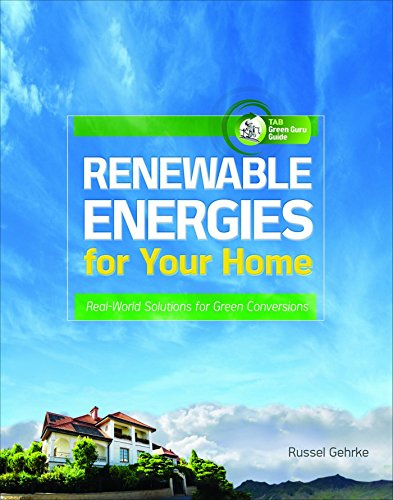 renewable-energies-for-your-home-real-world-solutions-for-green-conversions-tab-green-guru-guides