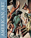 img - for American Art at the Virginia Museum of Fine Arts book / textbook / text book