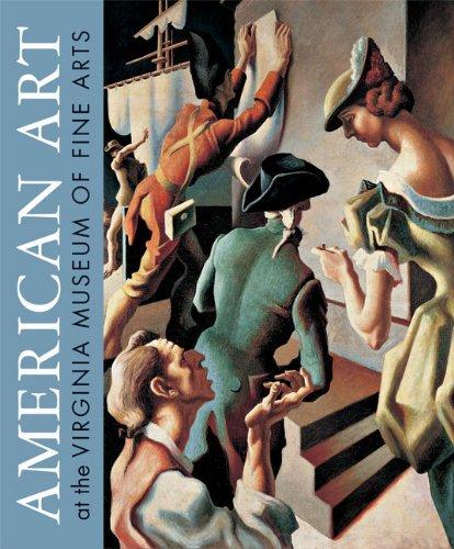 American Art at the Virginia Museum of Fine Arts