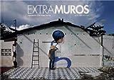 echange, troc Julien Malland [«Seth»] - Extramuros: Chroniques d'un globe-painter