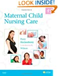 Maternal Child Nursing Care, 4e