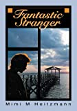 img - for Fantastic Stranger book / textbook / text book