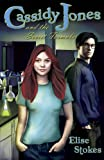 Cassidy Jones and the Secret Formula (Cassidy Jones Adventures, Book One)