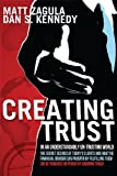img - for Creating Trust: In An Understandably Un-Trusting World book / textbook / text book