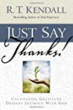 Just Say Thanks: Cultivating Gratitude Deepens Intimacy With God
