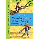 The Adventures of Tom Sawyer: Oxford Children's Classicsby Mark Twain