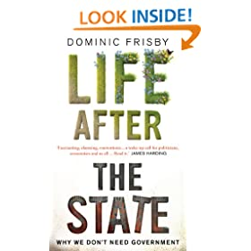 Life After the State: Why we don't need government