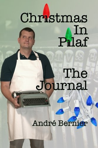 Christmas In Pilaf - The Journal