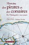 Histoire des pirates et des corsaires: De l'Antiquité à nos jours par Buti