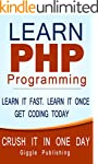 PHP: Learn PHP Programming - CRUSH IT...