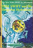 img - for Tom Swift and His Deep-Sea Hydrodome book / textbook / text book