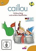 Caillou 14 - Caillous Burg und weitere Geschichten