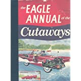 The Eagle Annual of the Cutawaysby Daniel Tatarsky