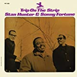 Trip On The Strip Stan Hunter & Sonny Fortune