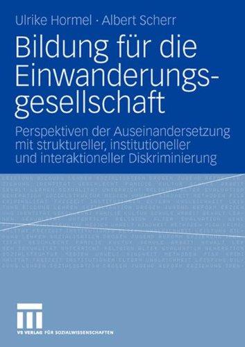 bildung-fur-die-einwanderungsgesellschaft-perspektiven-der-auseinandersetzung-mit-struktureller-inst