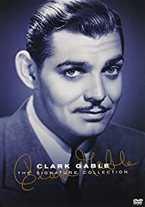 Clark Gable - The Signature Collection (Dancing Lady / China Seas / San Francisco / Wife vs. Secretary / Boom Town / Mogambo)