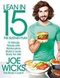 Lean in 15 - The Sustain Plan: 15 Minute Meals and Workouts to Get You Lean for Life only �8.00 on Amazon