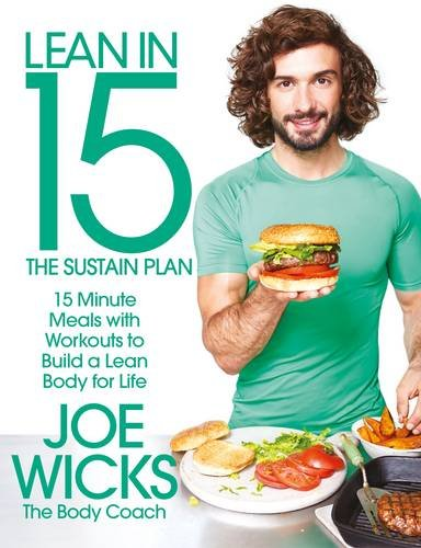 lean-in-15-the-sustain-plan-15-minute-meals-and-workouts-to-get-you-lean-for-life