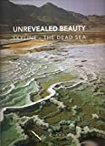 img - for Unrevealed Beauty Skyline-the Dead Sea book / textbook / text book