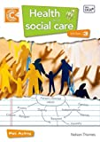 Patricia Ayling Health and Social Care Diploma Level 3 Course Companion