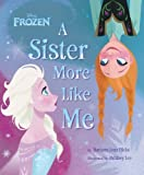 img - for By Barbara Jean Hicks - Disney Frozen a Sister More Like Me (9/15/13) book / textbook / text book