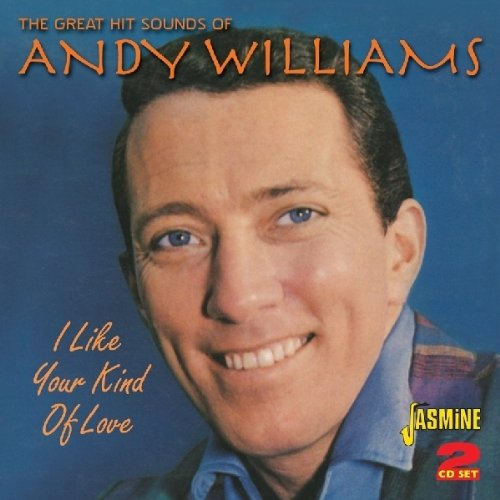 I Like Your Kind Of Love [ORIGINAL RECORDINGS REMASTERED] 2CD SET