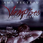 Real Vampires Don't Sparkle | Amy Fecteau