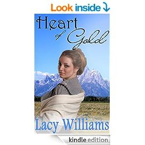 Heart of Gold: an inspirational western romance