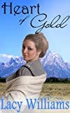 Heart of Gold: an inspirational western romance