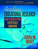 img - for Reading Educational Research: How to Avoid Getting Statistically Snookered book / textbook / text book